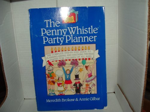 The Penny Whistle Childrens Party Planner Meredith Brokaw