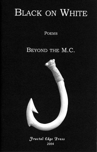 Black on White  by  Beyond the M.C.