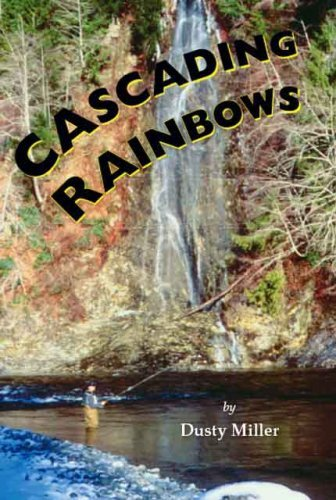 Cascading Rainbows  by  Dusty J. Miller