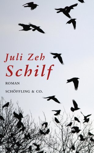 Schilf  by  Juli Zeh
