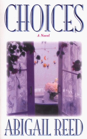 Choices  by  Abigail Reed