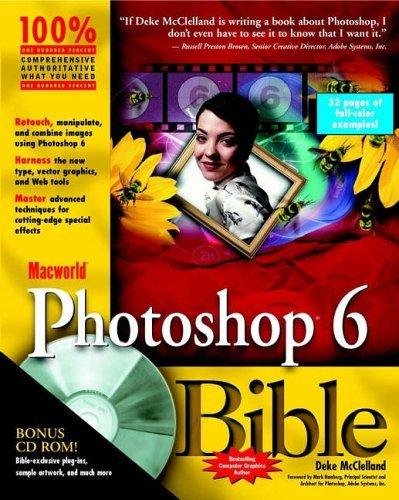 MacWorld Photoshop 6 Bible [With CDROM] Deke McClelland