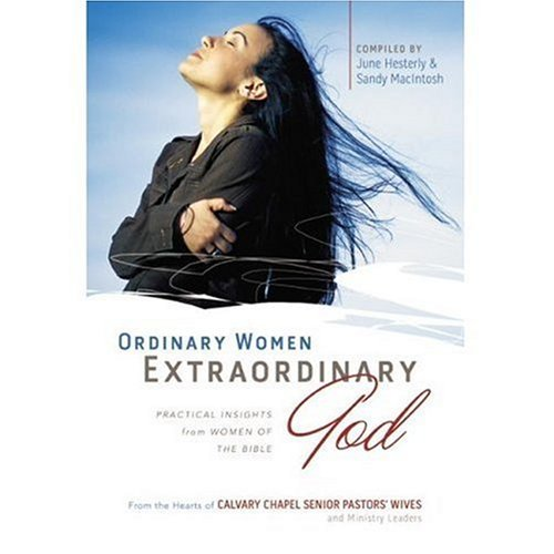 Ordinary Women Extraordinary God: Combo Pack Book and Journal June Hesterly