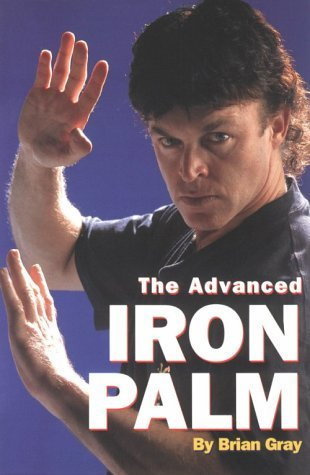 Advanced Iron Palm  by  Brian Gray