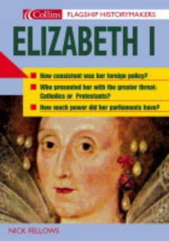 Elizabeth I Nicholas Fellows