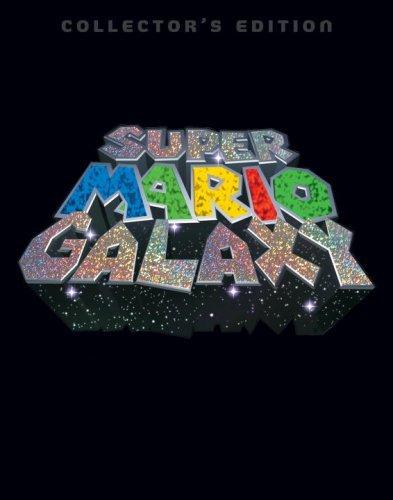 Super Mario Galaxy Collectors Edition: Prima Official Game Guide  by  Fletcher Black