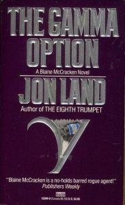 The Gamma Option  (Blaine McCracken, #3)  by  Jon Land