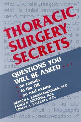 Thoracic Surgery Secrets Tomas A. Salerno