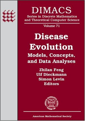 Disease Evolution: Models, Concepts, and Data Analyses Zhilan Feng
