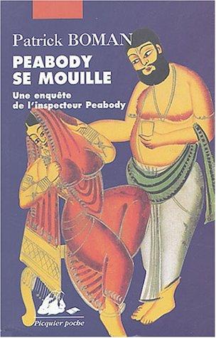 Peabody Se Mouille  by  Patrick Boman