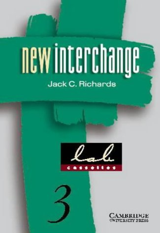 New Interchange 3 Lab Cassettes: English for International Communication  by  Jack C. Richards