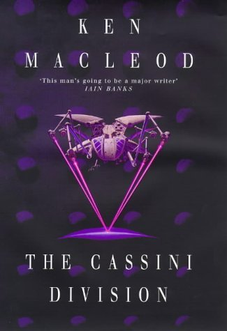 The Cassini Division (The Fall Revolution, #3) Ken MacLeod