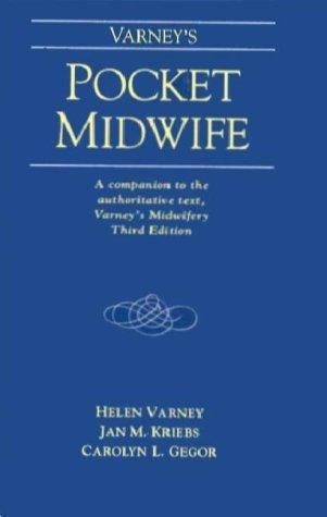 Varneys Pocket Midwife  by  Jan M. Kriebs