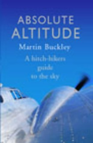 Absolute Altitude  by  Martin Buckley