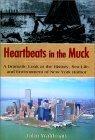 Heartbeats in the Muck John Waldman