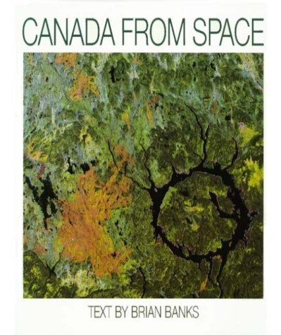 Canada from Space Brian Banks