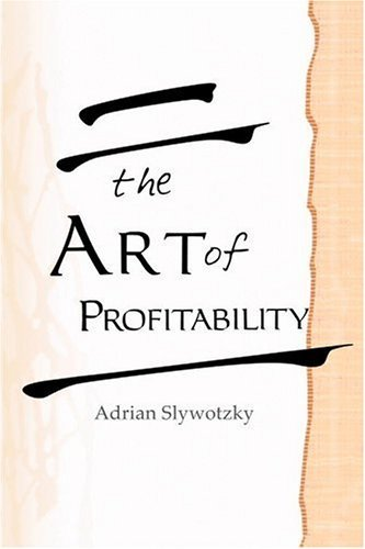 How to Grow When Markets Dont  by  Adrian J. Slywotzky