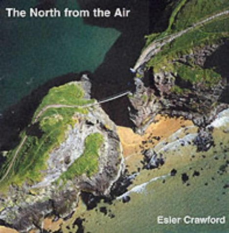 The North from the Air  by  Esler Crawford