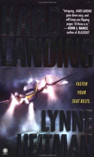 Hard Landing Lynne Heitman
