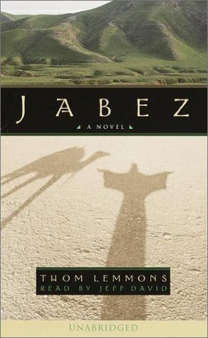 Jabez: A Novel  by  Thom Lemmons