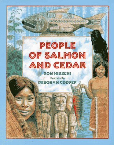 People of Salmon and Cedar  by  Ron Hirschi