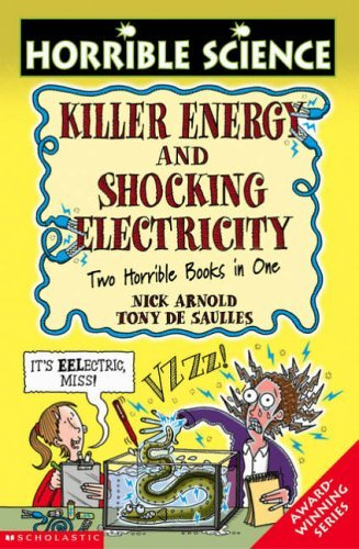 Killer Energy And Shocking Electricity Nick Arnold