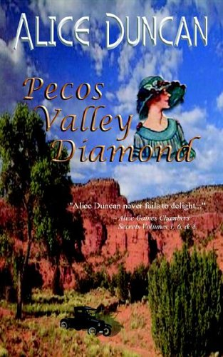 Pecos Valley Diamond Alice Duncan