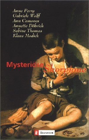 Mysteriöse Skorpione  by  Anne Perry