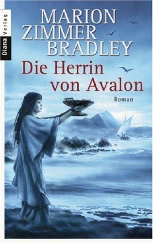 Die Herrin Von Avalon  by  Marion Zimmer Bradley