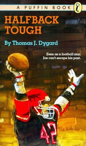 Halfback Tough Thomas J. Dygard