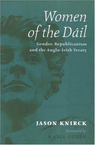 Women of the Dail Jason K. Knirck