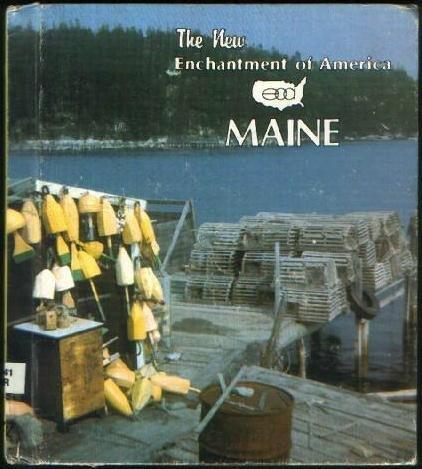 Maine: Enchantment of America Allan Carpenter