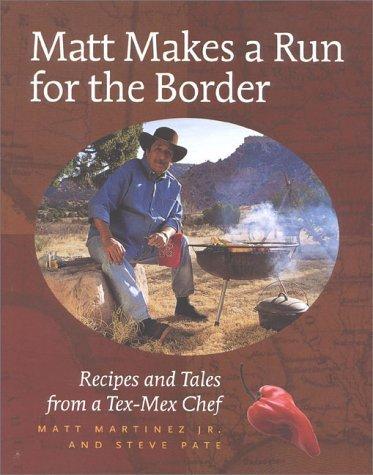 Matt Makes a Run for the Border  by  Matt Martinez Jr.