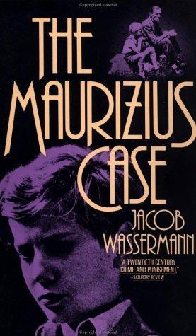 The Maurizius Case  by  Jakob Wassermann