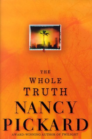 The Whole Truth Nancy Pickard