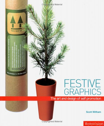 Festive Graphics: The Art and Design of Promotional Mailing  by  Scott Witham