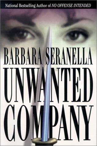 Unwanted Company Barbara Seranella