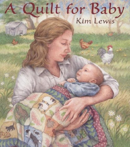 A Quilt for Baby Kim Lewis