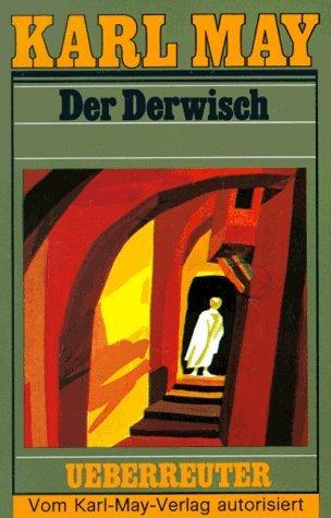 Der Derwisch (Karl May Taschenbücher, Bd. 61)  by  Karl May