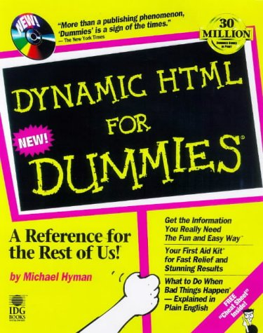 Dynamic HTML for Dummies [With Contains Examples and Codes from the Book]  by  Michael I. Hyman