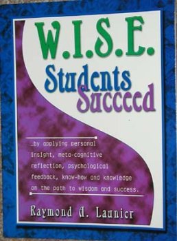 W. I. S. E. Students Succeed  by  Launier
