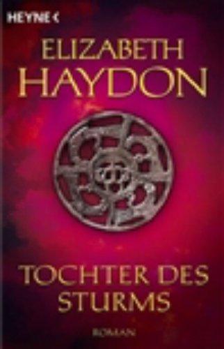 Tochter des Sturms (Rhapsody-Saga, #5)  by  Elizabeth Haydon