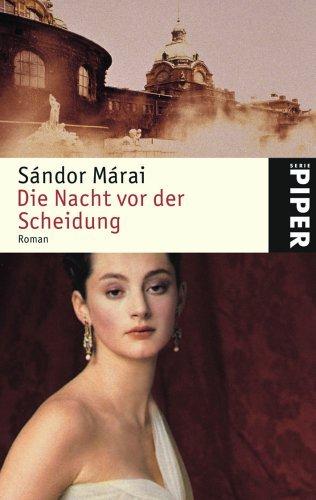 Die Nacht vor der Scheidung  by  Sándor Márai