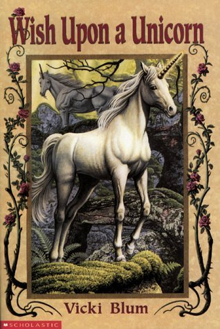 Wish Upon a Unicorn  by  Vicki Blum