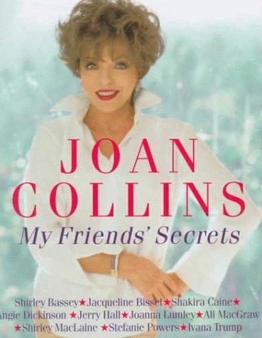 My Friends Secrets Joan Collins