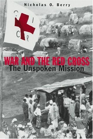 War and the Red Cross Nicholas O. Berry