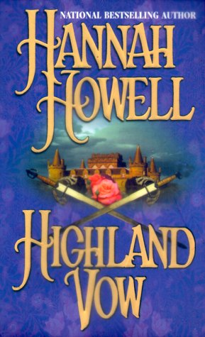 Highland Vow (Murray Family, #4)  by  Hannah Howell