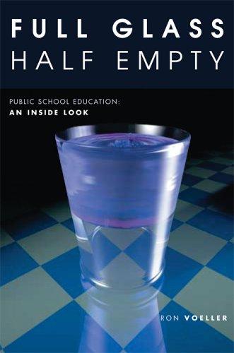 Full Glass Half Empty Ron Voeller