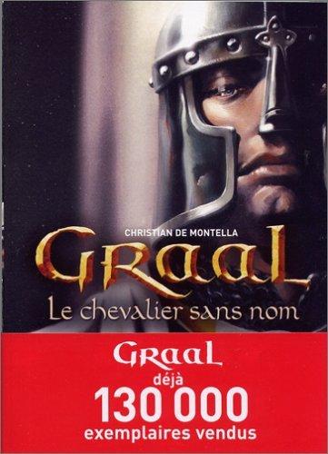 Le Chevalier Sans Nom  by  Christian de Montella