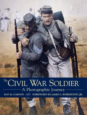 Civil War Soldier  by  Ray M. Carson